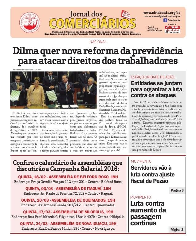 www.sindconir.org.br comunicacao@sindconir.org.br /sindconir •Ano 20 •Número 176 •Fevereiro de 2016 Publicação do Sindicat...