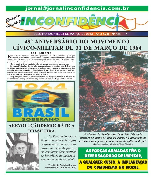 jornal@jornalinconfidencia.com.br  o içã Ed órica st Hi l  BELO HORIZONTE, 31 DE MARÇO DE 2013 - ANO XVIII - Nº 188  l  48...