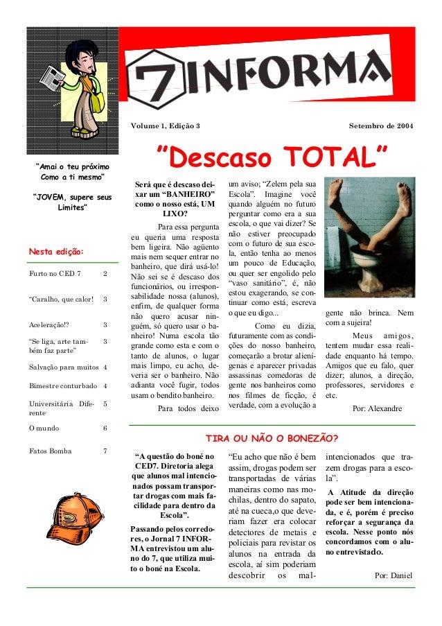 """Volume 1, Edição 3                                               Setembro de 2004  """"Amai o teu próximo   Como a ti mesmo"""" ..."""