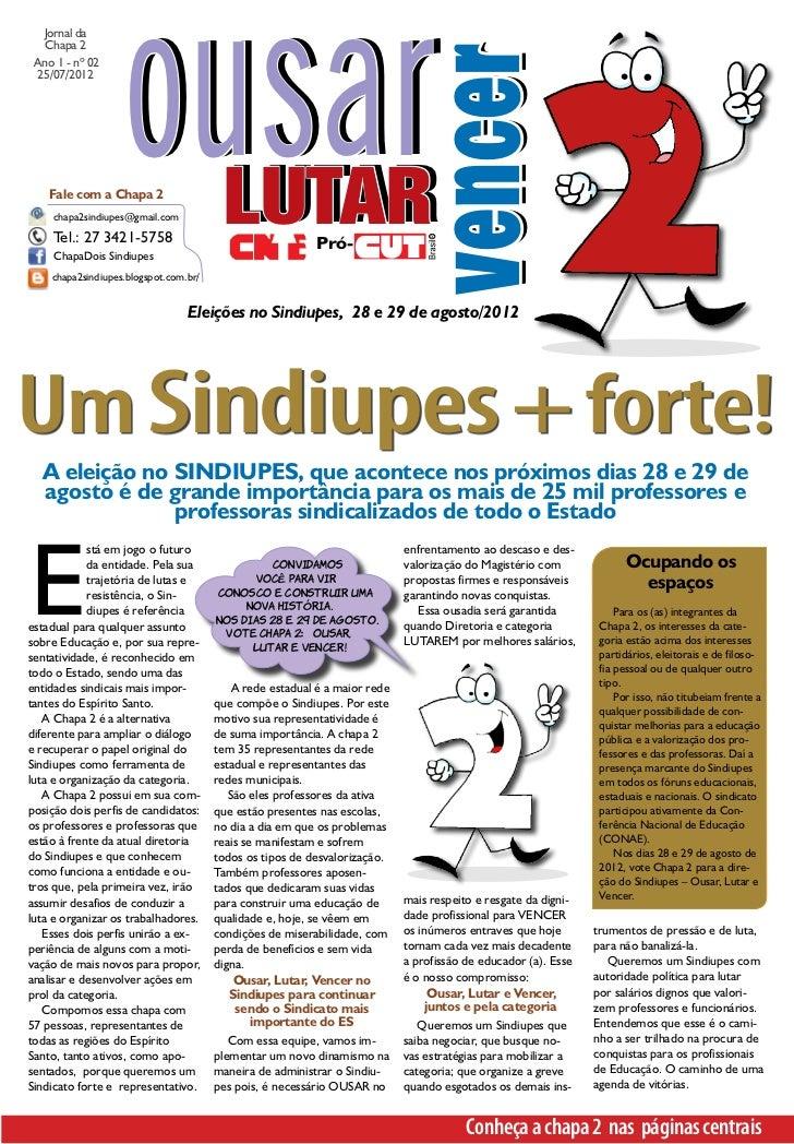 ousar  Jornal da   Chapa 2                                                                            vencer Ano 1 - nº 02...