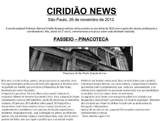 CIRIDIÃO NEWS                                     São Paulo, 26 de novembro de 2012A escola estadual Professor Manuel Ciri...