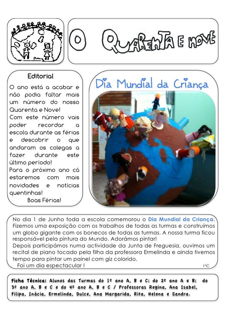 Dia Mundial da Criança       Editorial O ano está a acabar e não podia faltar mais um número do nosso Quarenta e Nove! Com...