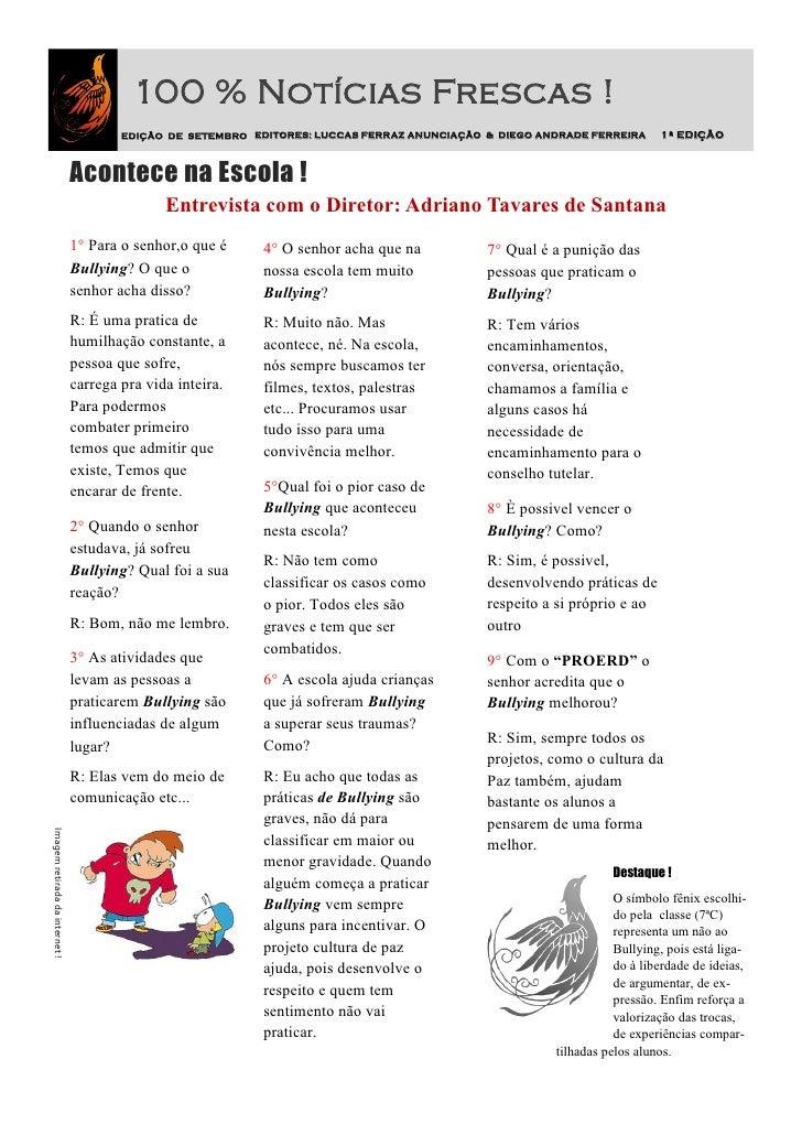 100 % Notícias Frescas !                                        EDIÇÃO DE SETEMBRO EDITORES: LUCCAS FERRAZ ANUNCIAÇÃO & DI...