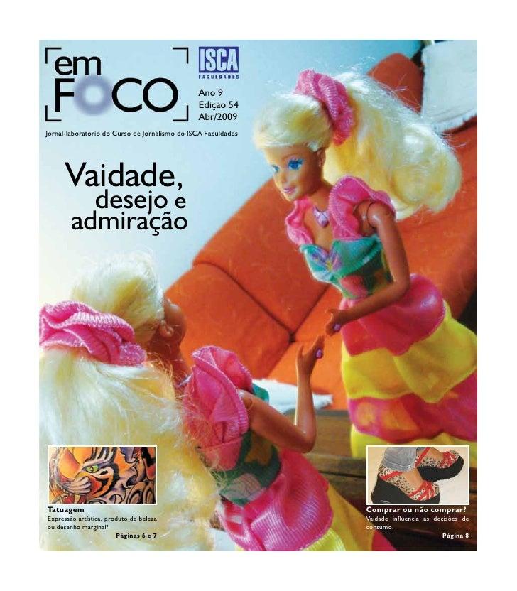 Ano 9                                                Edição 54                                                Abr/2009 Jor...
