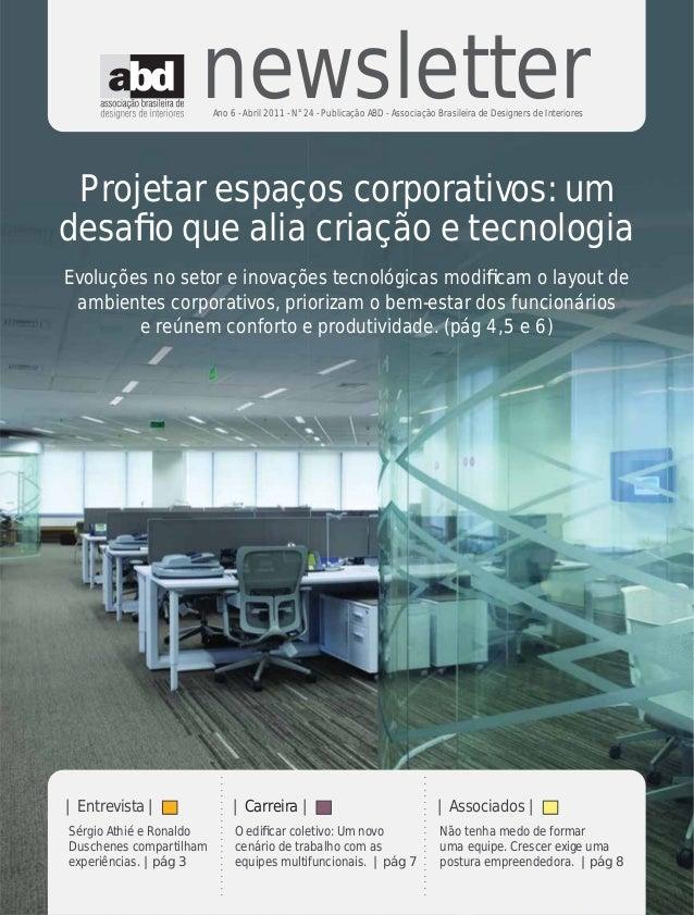 newsletter                         Ano 6 - Abril 2011 - N°24 - Publicação ABD - Associação Brasileira de Designers de Inte...