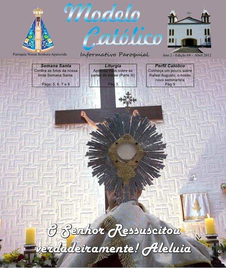 http://paroquiamodelo.blogspot.com     Paróquia Nossa Senhora Aparecida        Informativo Paroquial                   Ano...
