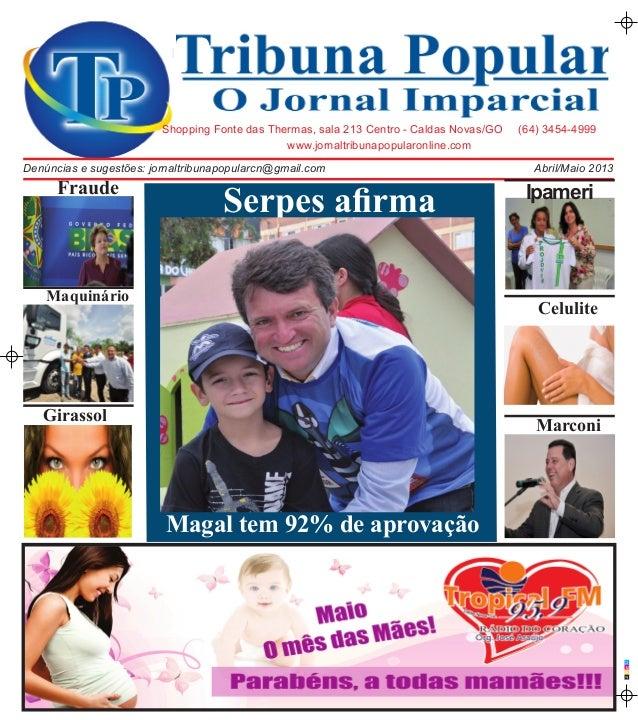 CMAPwww.jornaltribunapopularonline.comShopping Fonte das Thermas, sala 213 Centro - Caldas Novas/GO (64) 3454-4999Abril/Ma...