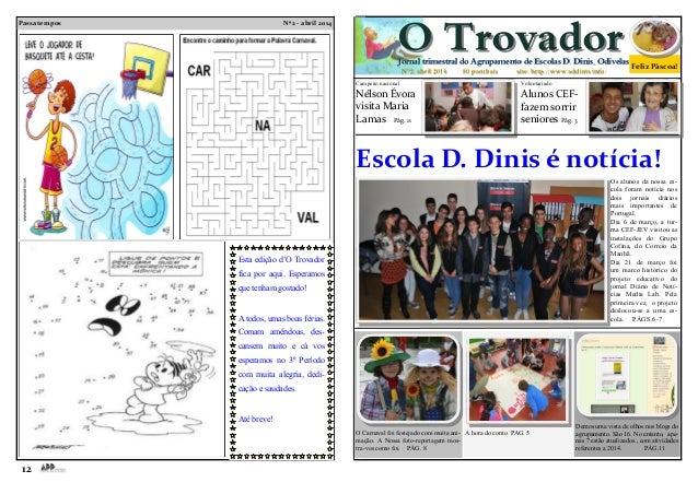 Passatempos Nº2 - abril 2014 12 Jornal trimestral do Agrupamento de Escolas D. Dinis, OdivelasJornal trimestral do Agrupam...