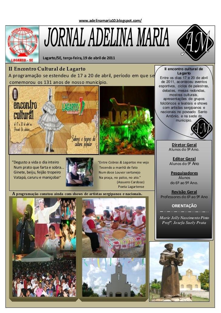 www.adelinamaria10.blogspot.com/                   Lagarto/SE, terça-feira, 19 de abril de 2011II Encontro Cultural de Lag...