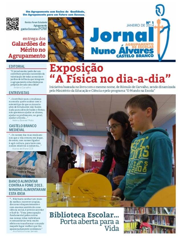 "Revista Forum Estudante  Agrupamento ganha Concurso POW  entrega dos  Galardões de Mérito no Agrupamento EDITORIAL ""O jorn..."