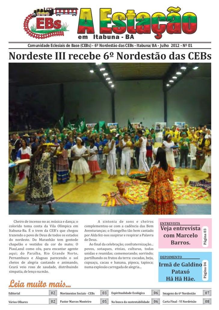 Comunidade Eclesiais de Base (CEBs) - 6º Nordestão das CEBs - Itabuna/BA - Julho 2012 - Nº 01