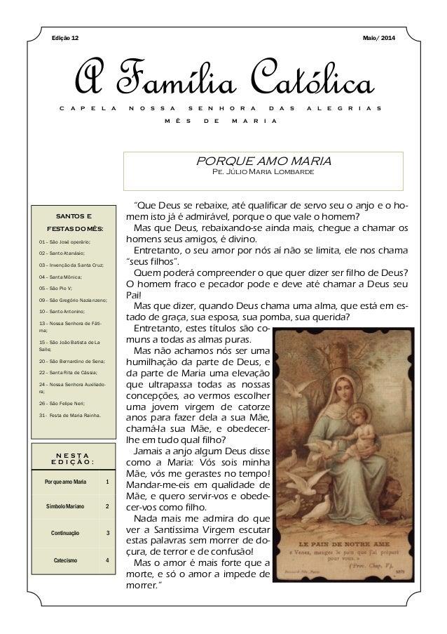 PORQUE AMO MARIA Pe. Júlio Maria Lombarde SANTOS E FESTAS DO MÊS: 01– São José operário; 02– Santo Atanásio; 03– Invenção ...