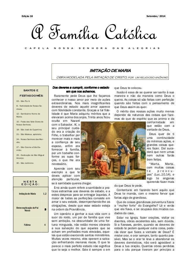 IMITAÇÃO DE MARIA OBRA MODELADA PELA IMITAÇÃO DE CRISTO, por um religioso anônimo SANTOS E FESTAS DO MÊS: 03– São Pio X; 8...