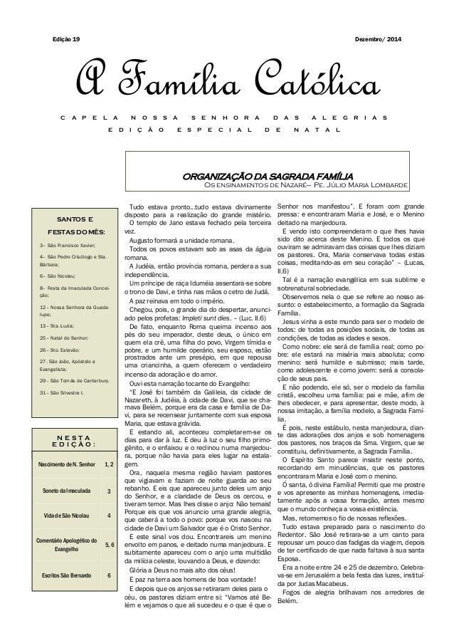 ORGANIZAÇÃO DA SAGRADA FAMÍLIA Os ensinamentos de Nazaré— Pe. Júlio Maria Lombarde SANTOS E FESTAS DO MÊS: 3– São Francisc...