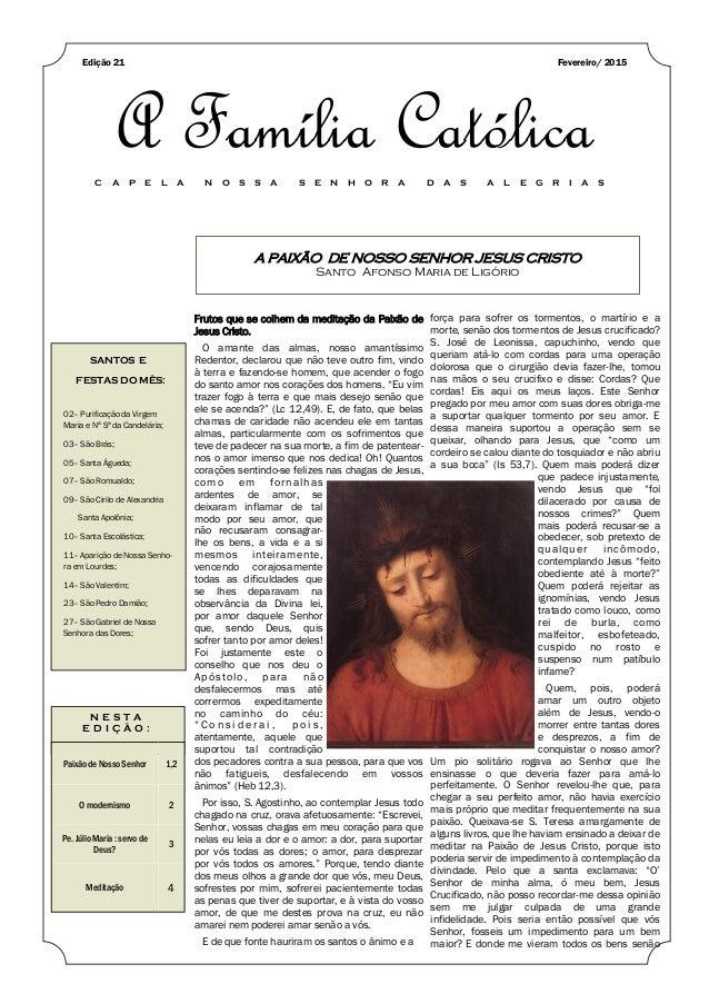 A PAIXÃO DE NOSSO SENHOR JESUS CRISTO Santo Afonso Maria de Ligório SANTOS E FESTAS DO MÊS: 02– Purificação da Virgem Mari...