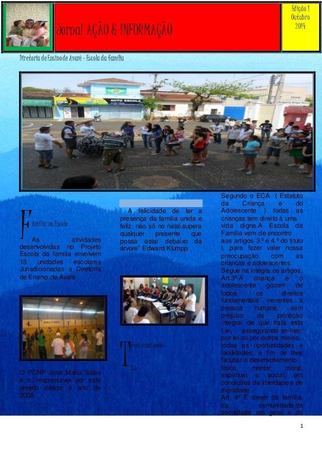 1  Diretoria de Ensino de Avaré – Escola da família  Amília na Escola  As atividades  desenvolvidas no Projeto  Escola da ...