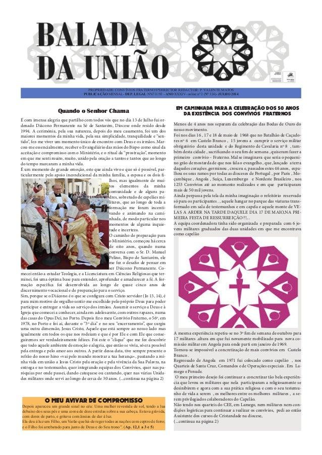 PROPRIEDADE: CONVÍVIOS FRATERNOS*DIRECTOR REDACTOR: P. VALENTE MATOS PUBLICAÇÃO MENSAL- DEP. LEGAL Nº6711/93 - ANO XXXIV- ...