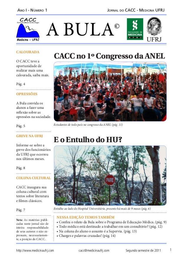 Ano I - Número 1                                                       Jornal do CACC - Medicina UFRJ                     ...