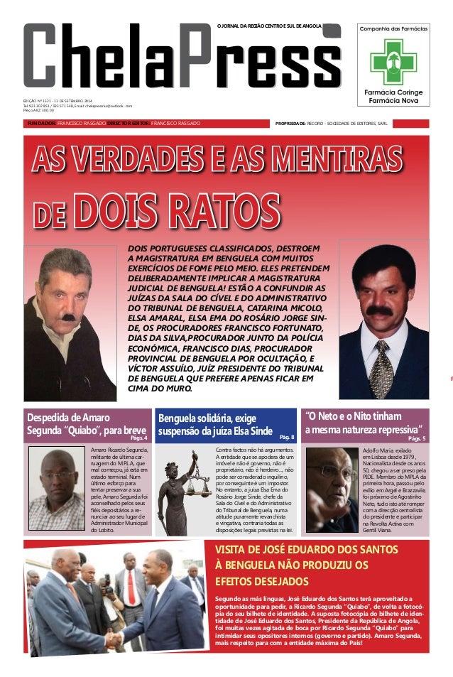 ChelaPress  O JORNAL DA REGIÃO CENTRO E SUL DE ANGOLA  EDIÇÃO Nº 1521 - 11 DE setembro 2014  Tel: 923 302 851 / 923 571 54...