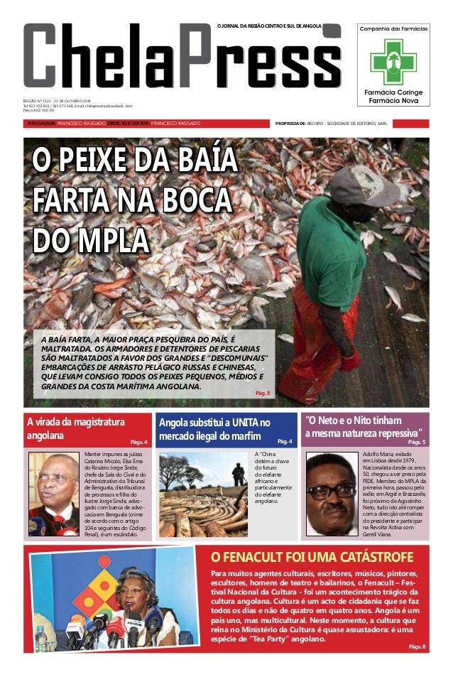 ChelaPress  O JORNAL DA REGIÃO CENTRO E SUL DE ANGOLA  EDIÇÃO Nº 1522 - 23 DE OUTUbro 2014  Tel: 923 302 851 / 923 571 548...