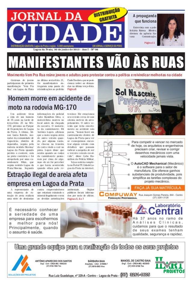 Jornal da Cidade - 30 de junho de 2013  A propaganda que funciona Entrevista com a publicitária Raíssa Ribeiro, diretora d...