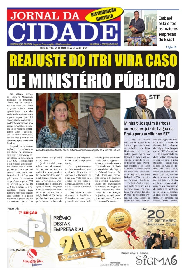 Jornal da Cidade - 30 de agosto de 2013  Embaré está entre as maiores empresas do Brasil Página 18  Lagoa da Prata, 30 de ...