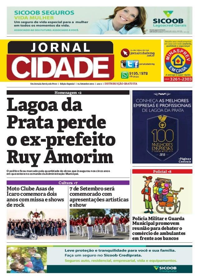 UmJornalaServiçodoPovo | EdiçãoEspecial | 04Setembro2015 | ano3 | DISTRIBUIÇÃOGRATUITA Homenagem •2 Cultura •7 Policial •8...
