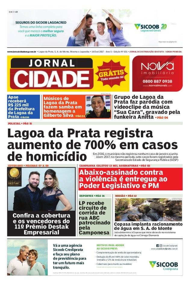 www.jornalcidademg.com.br • Lagoa da Prata, S. A. do Monte, Moema e Japaraíba • 14/Set/2017 - Ano 5 - Edição Nº 101 • Jorn...
