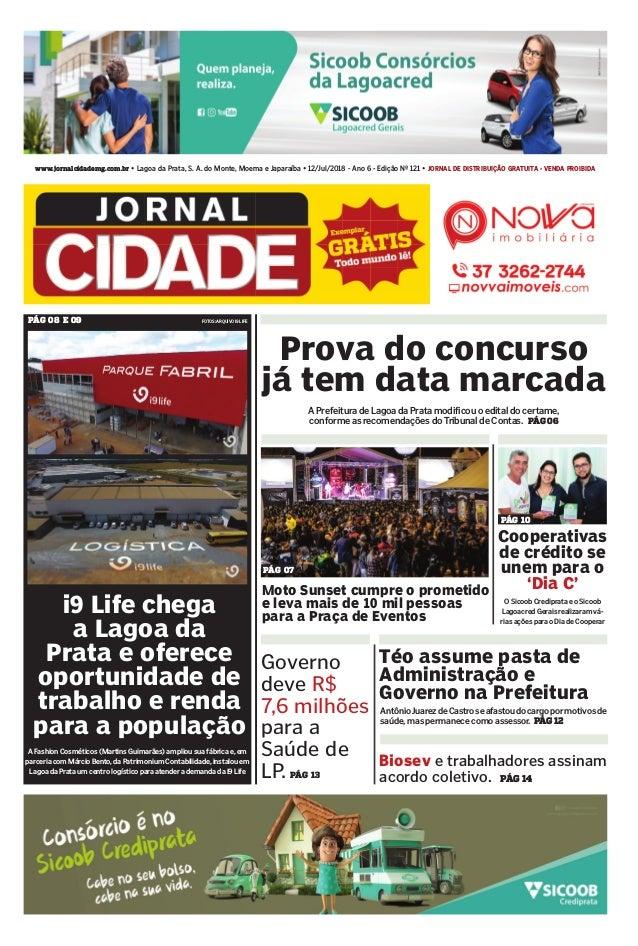www.jornalcidademg.com.br • Lagoa da Prata, S. A. do Monte, Moema e Japaraíba • 12/Jul/2018 - Ano 6 - Edição Nº 121 • JORN...