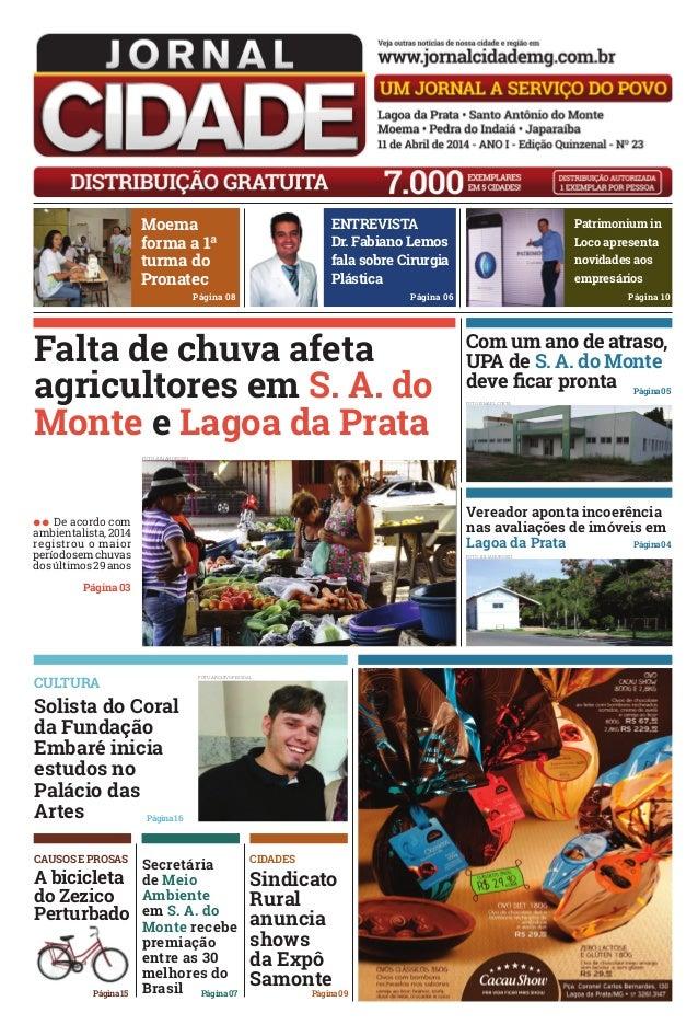 Moema forma a 1ª turma do Pronatec Página 08 Patrimonium in Loco apresenta novidades aos empresários Página 10 ENTREVISTA ...