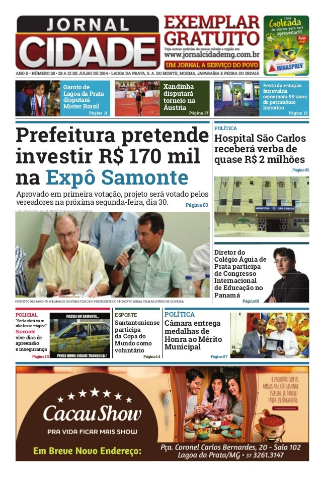 POLÍTICA hospital São Carlos receberá verba de quase R$ 2 milhões Página 03 Página 05 Página08 diretor do Colégio águia de...