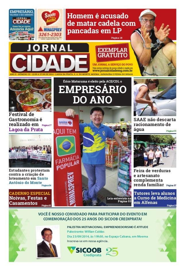 Página 17  estudantes protestam  contra a criação de  loteamento em Santo  antônio do monte  Página 04  caderno eSPecial  ...