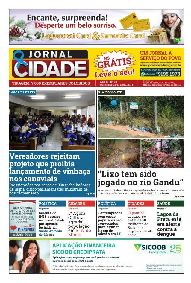 LAGOA DA PRATA  POLÍTICA CIDADES POLÍTICA CIDADES SAÚDE  Página 08 Página 06 Página 07 Página 11  Gerente do  INSS assume ...