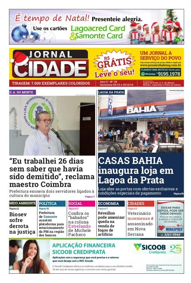 """S. A. DO MONTE  """"Eu trabalhei 26 dias  sem saber que havia  sido demitido"""", reclama  maestro Coimbra  Prefeitura exonera d..."""