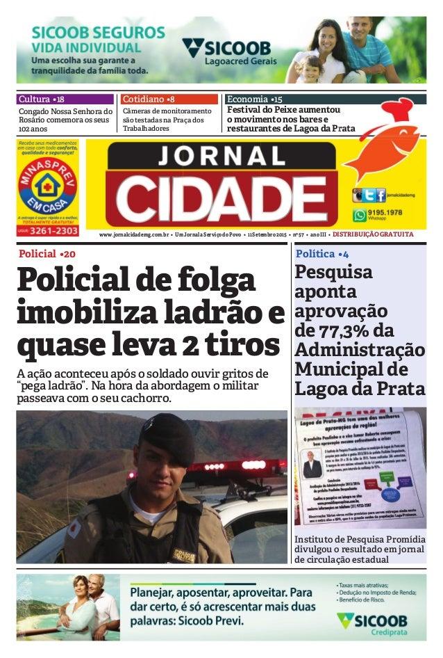 www.jornalcidademg.com.br • UmJornalaServiçodoPovo • 11Setembro2015 • nº57 • anoIII • DISTRIBUIÇÃOGRATUITA Economia •15 Po...