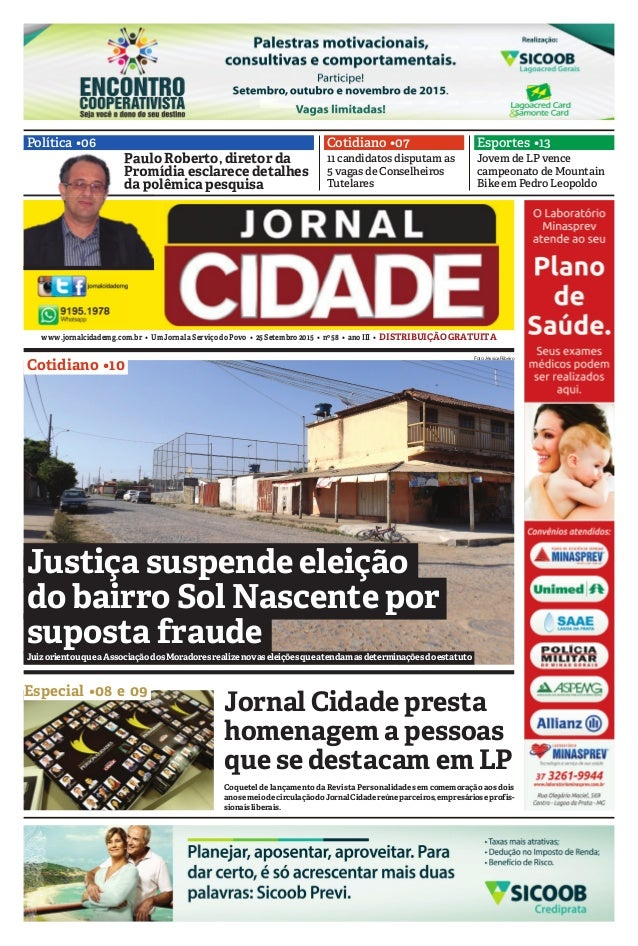 www.jornalcidademg.com.br • UmJornalaServiçodoPovo • 25Setembro2015 • nº58 • anoIII • DISTRIBUIÇÃOGRATUITA Política •06 Es...