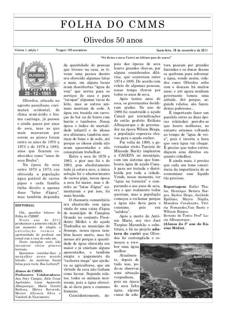 FOLHA DO CMMS                                                 Olivedos 50 anosVolume 1, edição 1           Tiragem: 100 ex...