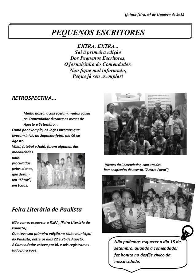 Quinta-feira, 04 de Outubro de 2012                       PEQUENOS ESCRITORES                                    EXTRA, EX...