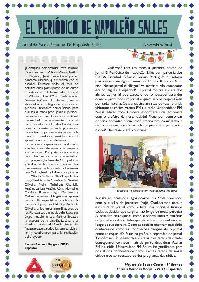 El periódico de Napoleão Salles  Jornal da Escola Estudual Dr. Napoleão Salles Novembro/ 2014  ¿Consigues comprender este ...