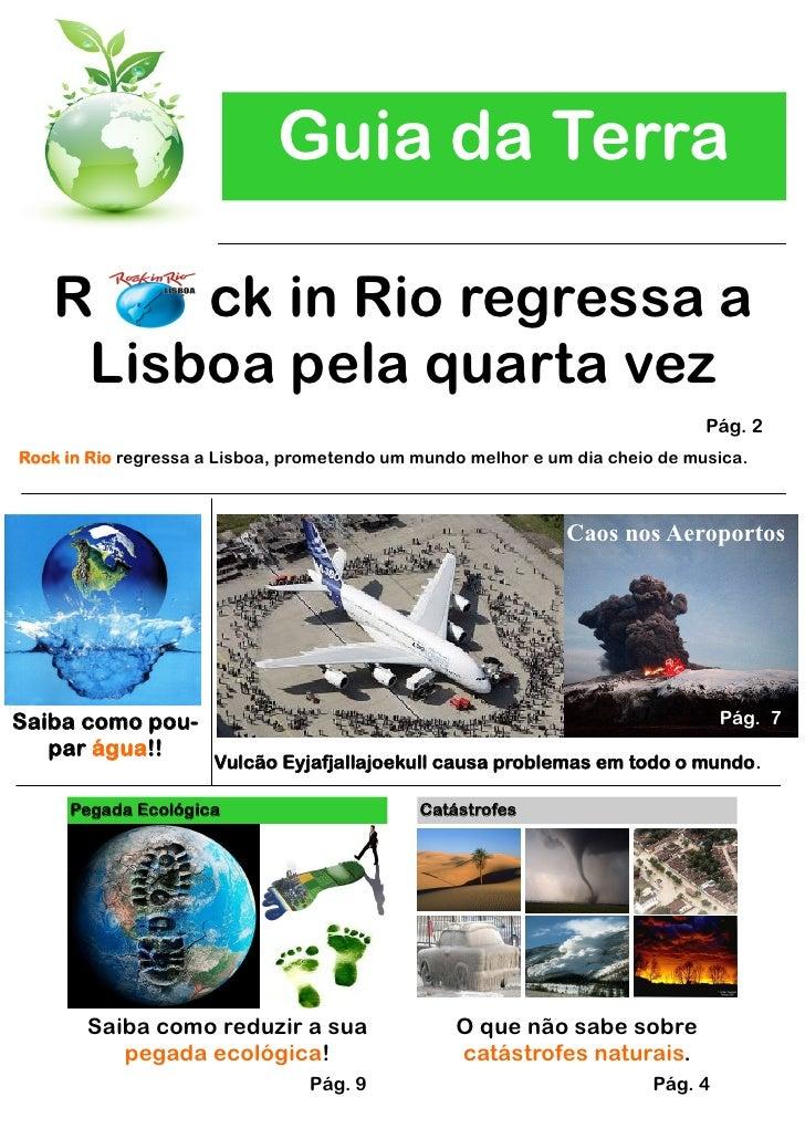Guia da Terra     R    ck in Rio regressa a     Lisboa pela quarta vez                                                    ...