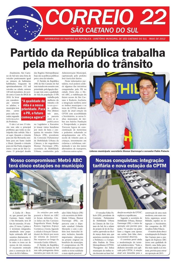 CORREIO 22                    SÃO CAETANO DO SUL                                            INFORMATIVO DO PARTIDO DA REPÚ...