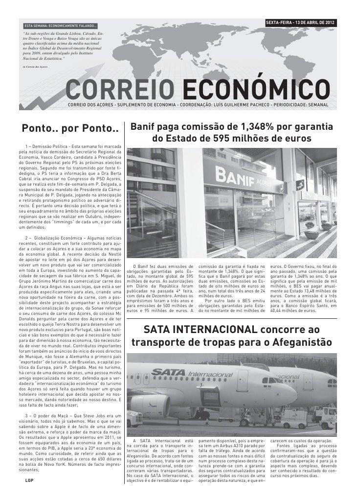 """SEXTA-FEIRA - 13 DE ABRIL DE 2012   ESTA SEMANA: ECONOMICAMENTE FALANDO...  """"As sub-regiões da Grande Lisboa, Cávado, En- ..."""