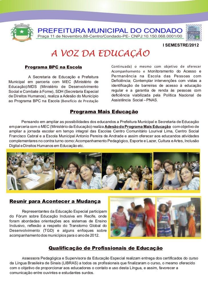 I SEMESTRE/2012                        A VOZ DA EDUCAÇÃO         Programa BPC na Escola                          Continuad...