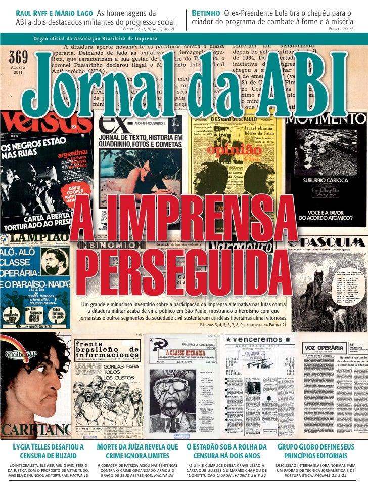 RAUL RYFF E MÁRIO LAGO As homenagens da                                                                 BETINHO O ex-Presi...