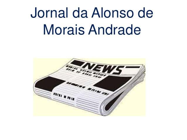 Jornal da Alonso de Morais Andrade