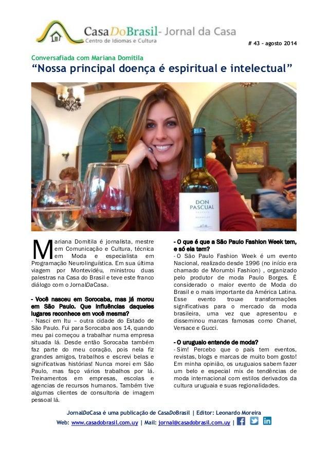 """# 43 – agosto 2014 Conversafiada com Mariana Domitila """"Nossa principal doença é espiritual e intelectual"""" ariana Domitila ..."""