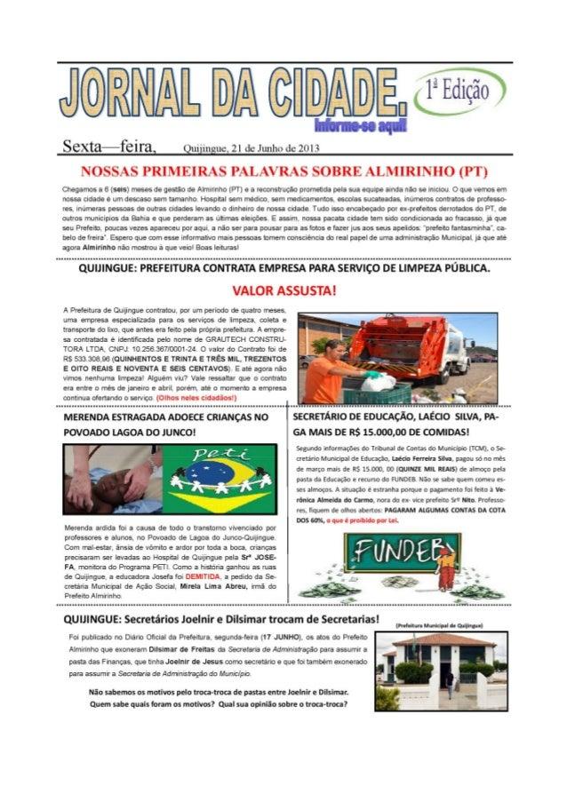 Jornal da cidade 1ª edição sexta feira quijingue 21 de junho de 2013