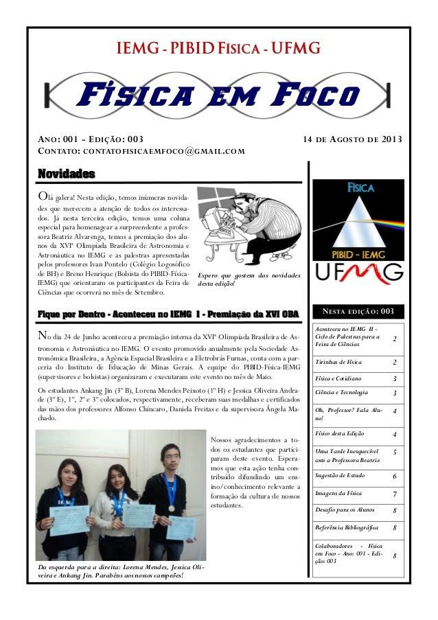 NovidadesNovidades Fique por DentroFique por Dentro -- Aconteceu no IEMG IAconteceu no IEMG I -- Premiação da XVI OBAPremi...