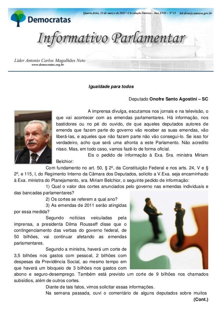 Quarta-feira, 23 de março de 2011 | Circulação Interna - Ano XVII – Nº 13     Informativo Parlamentar - Ano XIII - Nº 106 ...