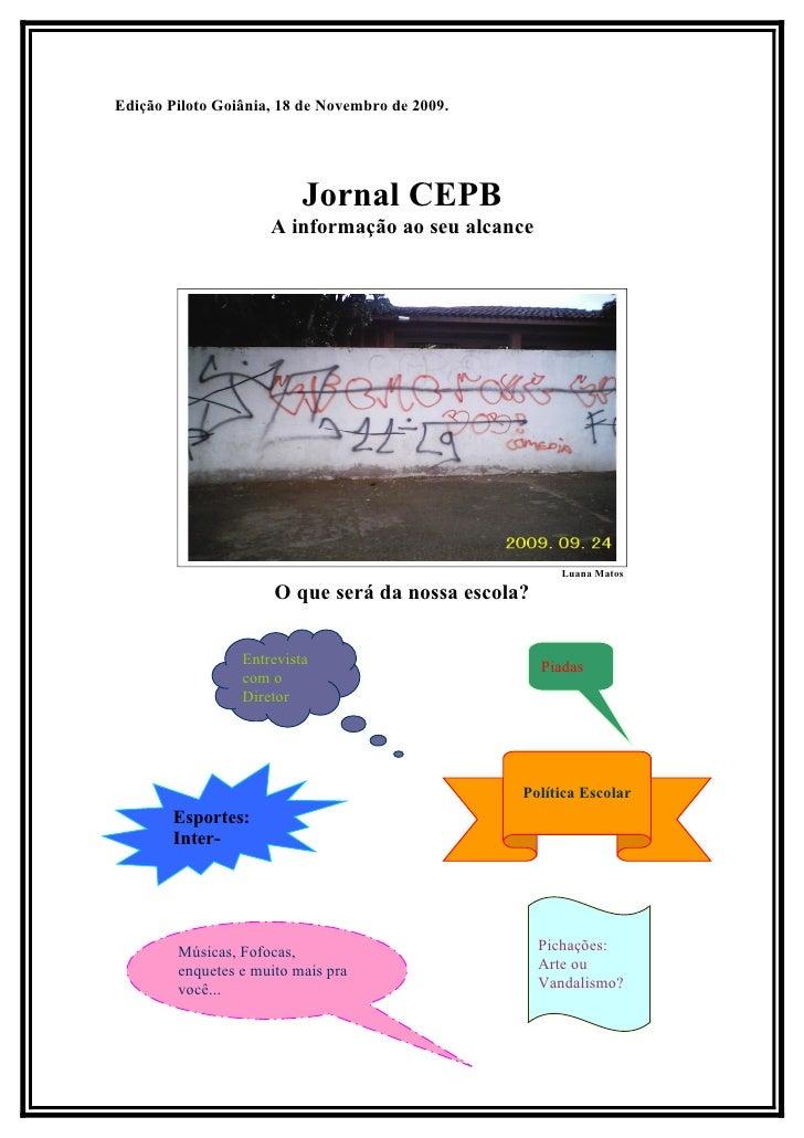 Edição Piloto Goiânia, 18 de Novembro de 2009.                               Jornal CEPB                      A informação...